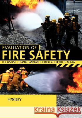 Evaluation of Fire Safety D. Rasbash Ganapathy Ramachandran B. Kandola 9780471493822