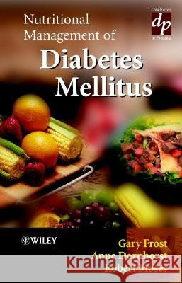 Nutritional Management of Diabetes Mellitus Gary Frost Anne Dornhorst Robert Moses 9780471497516