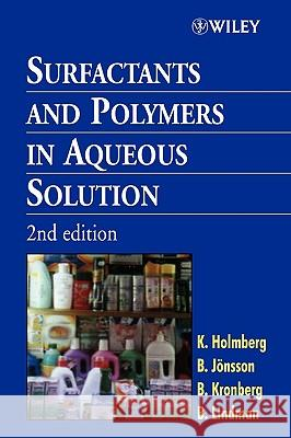 Surfactants and Polymers in Aqueous Solution Krister Holmberg Bengt Kronberg Bo Jvnsson 9780471498834