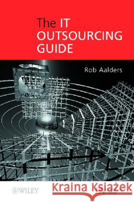 The It Outsourcing Guide Rob Aalders 9780471499350