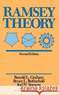Ramsey Theory Ronald Graham Graham                                   Rothschild 9780471500469 Wiley-Interscience