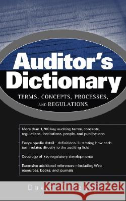 Auditor's Dictionary: Terms, Concepts, Processes, and Regulations David O'Regan 9780471531180