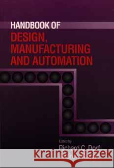 Handbook of Design, Manufacturing and Automation Richard C. Dorf Andrew Kusiak 9780471552185