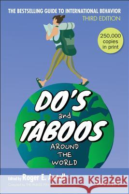 Do's and Taboos Around The World Roger E. Axtell Roger E. Axtell 9780471595281
