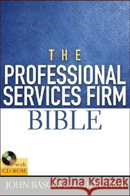 The Professional Services Firm Bible [With CDROM] John Baschab Jon Piot 9780471660484