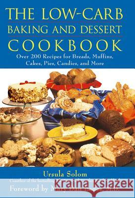 The Low-Carb Baking and Dessert Cookbook Ursula Solom Mary Dan Eades 9780471678328