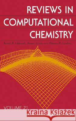 Reviews in Computational Chemistry Kenny B. Lipkowitz Donald B. Boyd Raima Larter 9780471682394