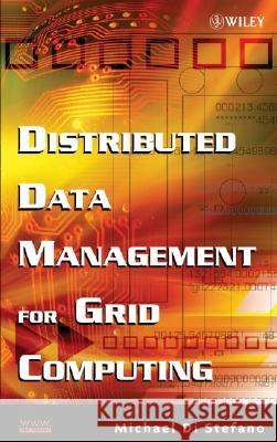 Distributed Data Management for Grid Computing Michael D 9780471687191