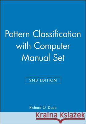 Pattern Classification 2nd Edition with Computer Manual 2nd Edition Set Richard O. Duda 9780471703501