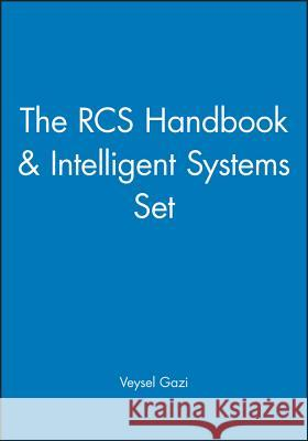 The RCS Handbook & Intelligent Systems Set Veysel Gazi 9780471722656