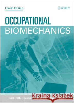 Occupational Biomechanics Don B. Chaffin Gunnar B. J. Andersson Bernard J. Martin 9780471723431