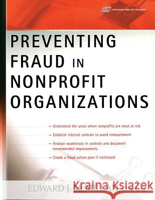 Preventing Fraud in Nonprofit Organizations Edward J. McMillan 9780471733430