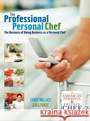 Professional Personal Chef Candy Wallace Greg Forte 9780471752196