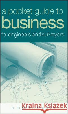 A Pocket Guide to Business for Engineers and Surveyors H. Edmund Bergeron 9780471758495