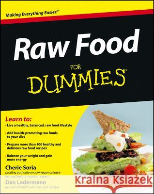 Raw Food For Dummies Cherie Soria 9780471770114