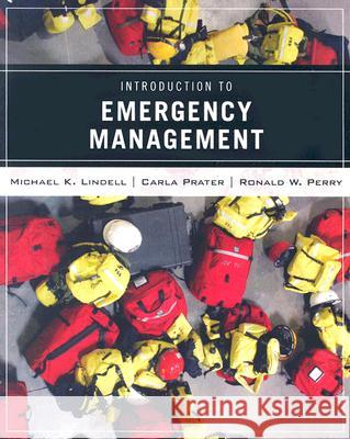Wiley Pathways Introduction To?emergency Management Michael Lindell Carla Prater Ronald Perry 9780471772606
