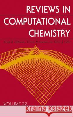 Reviews in Computational Chemistry Kenny B. Lipkowitz Thomas R. Cundari Valerie J. Gillet 9780471779384