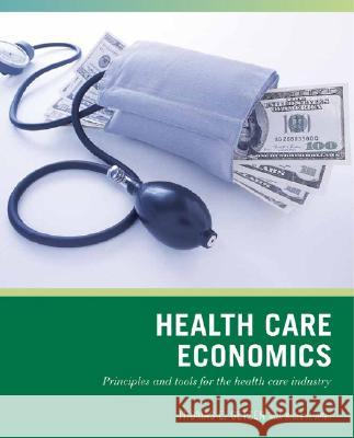 Wiley Pathways Health Care Economics Thomas E. Getzen Bruce H. Allen 9780471790761