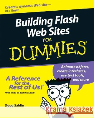 Building Flash Web Sites For Dummies Doug Sahlin 9780471792208