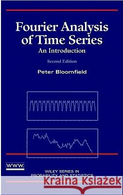 Fourier Analysis of Time Series: An Introduction Peter Bloomfield 9780471889489