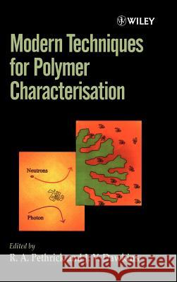 Modern Techniques for Polymer Characterisation J. V. Dawkins Pethrick                                 R. A. Pethrick 9780471960973