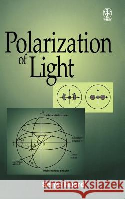 Polarization of Light S. Huard Serge Huard Huard 9780471965367