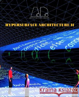 Hypersurface Architecture II James Ogilvie-Forbes Stephern Perrella Stephen Perella 9780471998716