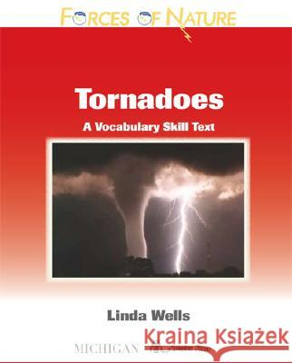 Forces of Nature, Tornadoes: A Vocabulary Skills Text  9780472032525