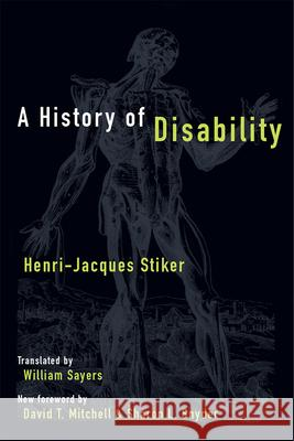 A History of Disability Henri-Jacques Stiker 9780472037810 University of Michigan Press