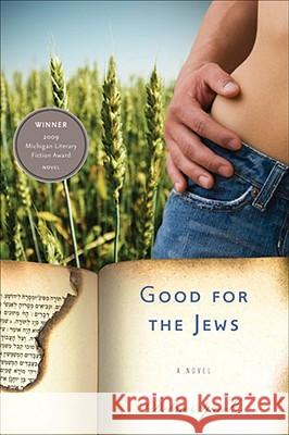 Good for the Jews Debra Spark 9780472117116