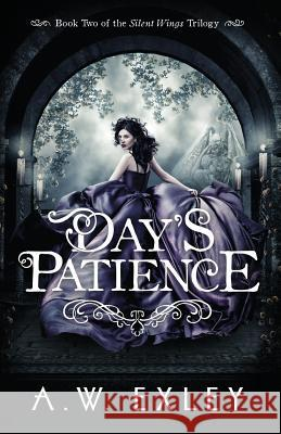 Day's Patience A. W. Exley 9780473441135