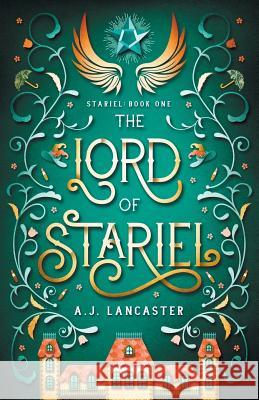 The Lord of Stariel Aj Lancaster 9780473451240