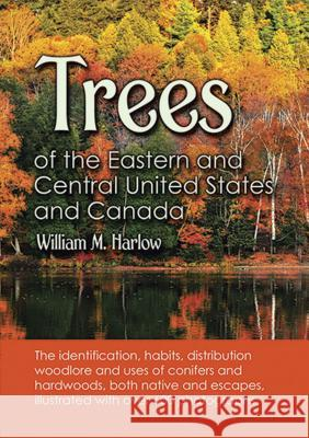 Trees of the Eastern and Central United States and Canada William M. Harlow 9780486203959