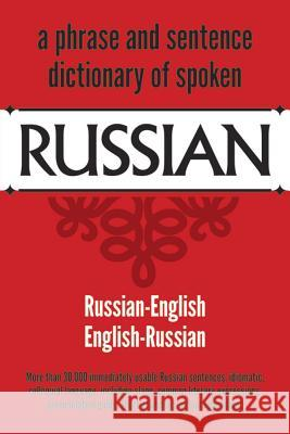 Dictionary of Spoken Russian United States War Department             U S War Department                       U. S. War Dept 9780486204963
