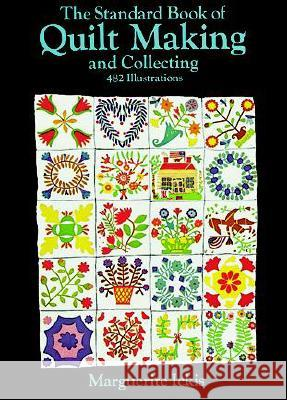 The Standard Book of Quilt Making and Collecting Marguerite Ickis 9780486205823