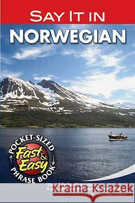 Say It in Norwegian Sam Abrahamsen Samuel Abrahamsen Dover Publications Inc 9780486208145