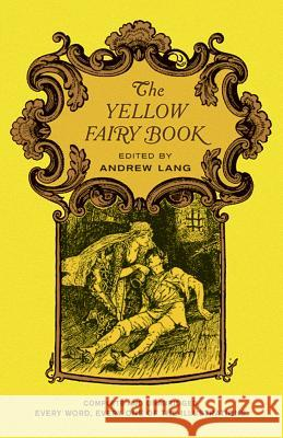 The Yellow Fairy Book Andrew Lang Henry J. Ford 9780486216744