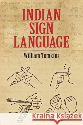Indian Sign Language William Tomkins A. J. Stover 9780486220291