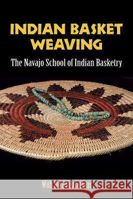Indian Basket Weaving Navajo School of Indian Basketry 9780486226163
