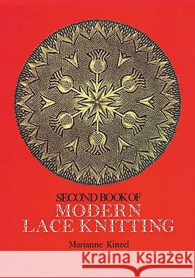 Second Book of Modern Lace Knitting Marianne Kinzel 9780486229058