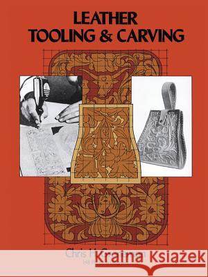 Leather Tooling and Carving Chris H. Groneman 9780486230610