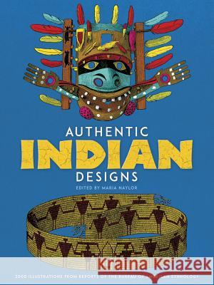 Authentic Indian Designs Maria Naylor 9780486231709