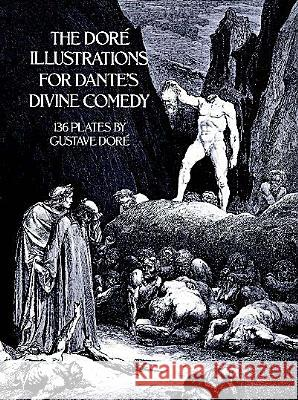 The Dore Illustrations for Dante's Divine Comedy Gustave Dore 9780486232317