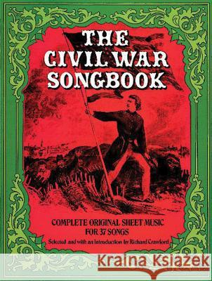 The Civil War Songbook Richard Crawford 9780486234229