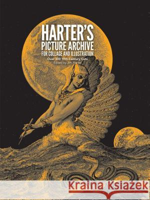 Harter's Picture Archive for Collage and Illustration Jim Harter 9780486236599