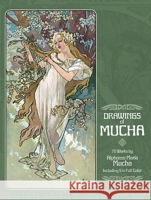 The Drawings : Seventy Works Alphonse Maria Mucha 9780486236728