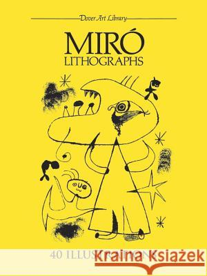 Miro Lithographs Joan Miro 9780486244372