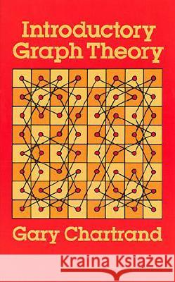 Introductory Graph Theory Gary Chartrand 9780486247755