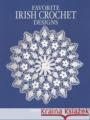 Favorite Irish Crochet Designs Rita Weiss 9780486249629