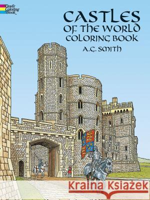 Castles of the World Coloring Book A. G. Smith 9780486251868 Dover Publications